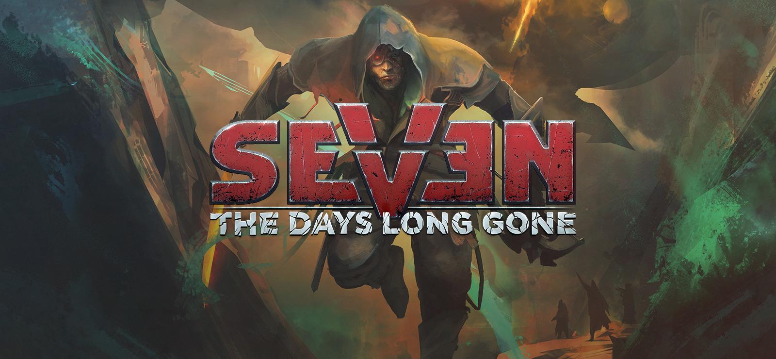 Seven The Days Long Gone v1.2.0